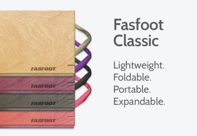 Fasfoot Classic floors: Lightweight. Foldable. Portable. Expandable.